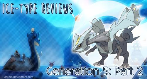 Ice Gen 5 Part 2 (Kyurem)