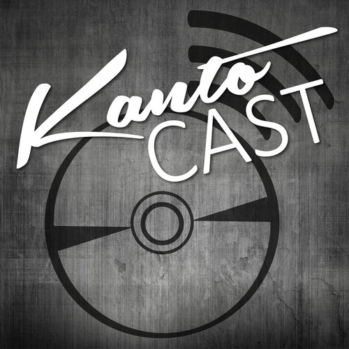 Kanto Cast Podcast