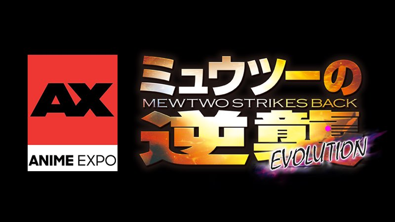 Anime Expo Mewtwo Strikes Back Evolutions