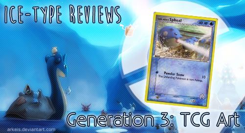 Ice-type Reviews Gen 3 (TCG)