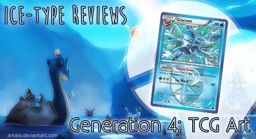 Ice-type Reviews Gen 4 (TCG)