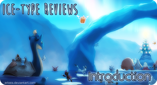 Ice-type Reviews Introduction