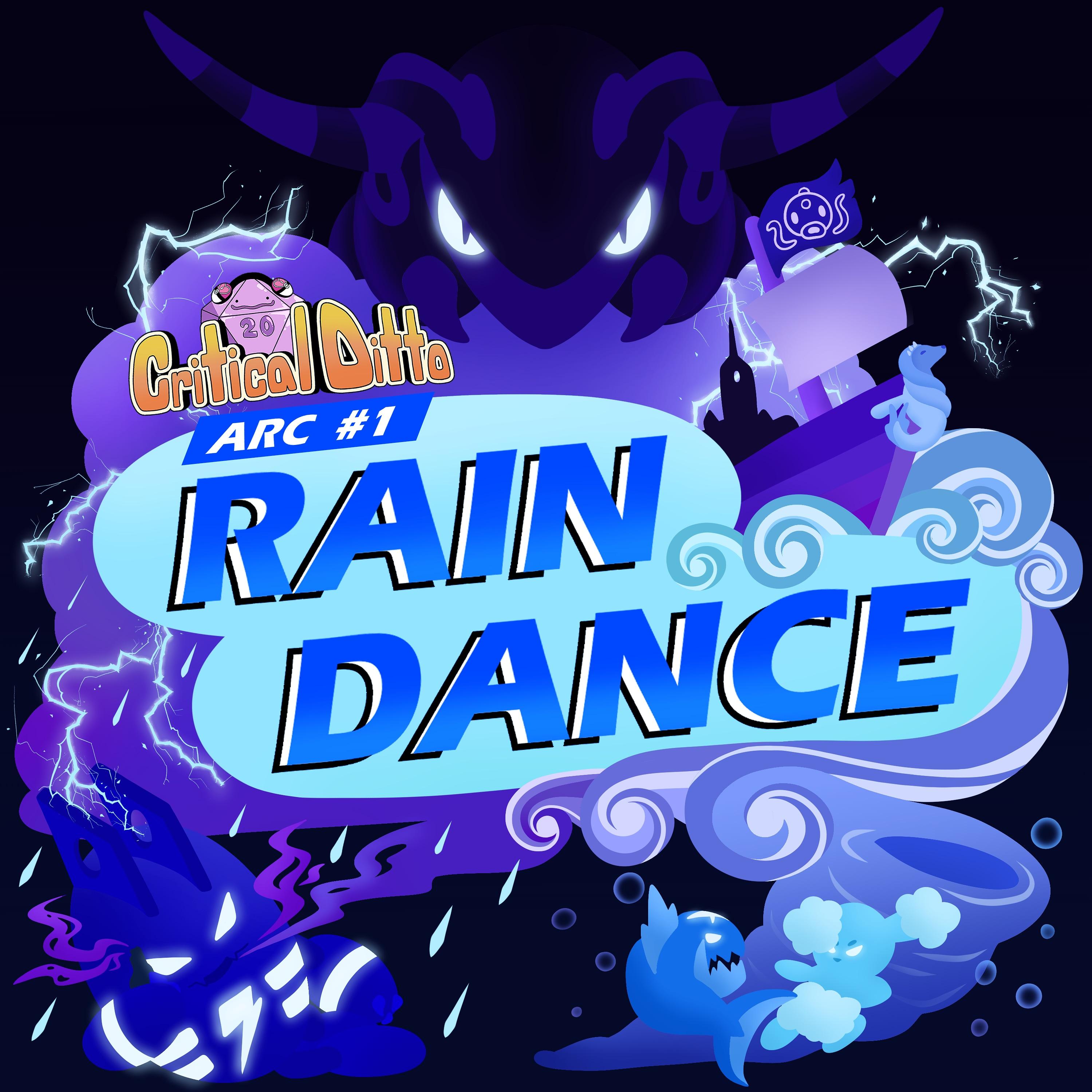 Critical Ditto- Rain Dance
